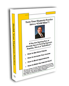 Turn Your Hypnosis Practice Into a Gold Mine