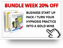 BUNDLE WEEK: 20% OFF on the Business Start-Up Pack / Turn Your Hypnosis Practice Into a Gold Mine