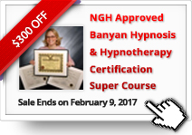 Banyan Hypnosis & Hypnotherapy Certification Super Course