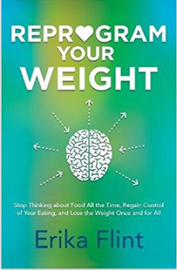 Reprogram Your Weight Book by Hypnotherapist Erika Flint
