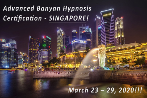 Advanced Banyan Hypnosis Certification in Singapore on March 2020