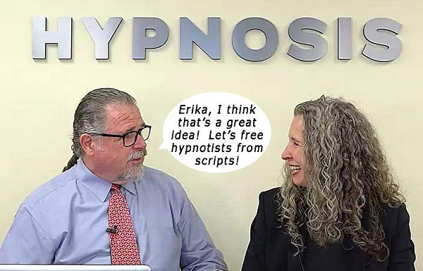 Cal Banyan & Erika Flint in Podcast #553 - Can Excellent Hypnosis Be Done Without A Script?  Absolutely It Can!