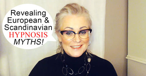 Danish Hypnotherapist Karen Westh-Nielsen in Podcast #558 - Hypnosis Myths In Europe and Scandinavia about American Training and Techniques – Revealed and Answered